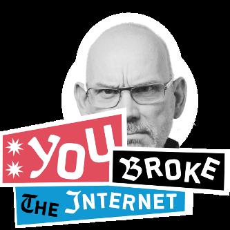 youbroketheman